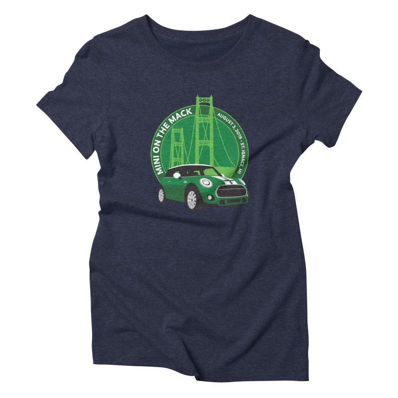 MINI on the Mack 2019 Women's Triblend T-Shirt by TwistyMini Motoring Shirts