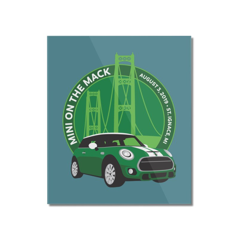MINI on the Mack 2019 Home Mounted Acrylic Print by TwistyMini Motoring Shirts