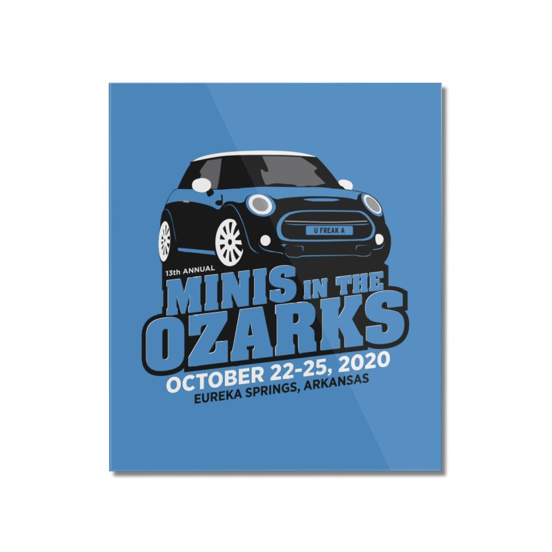 MINIS in the Ozarks 2020 Home Mounted Acrylic Print by TwistyMini Motoring Shirts