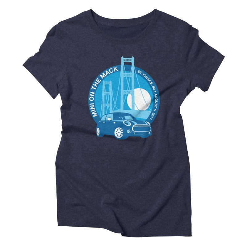 MINI on the Mack Women's Triblend T-Shirt by TwistyMini Motoring Shirts