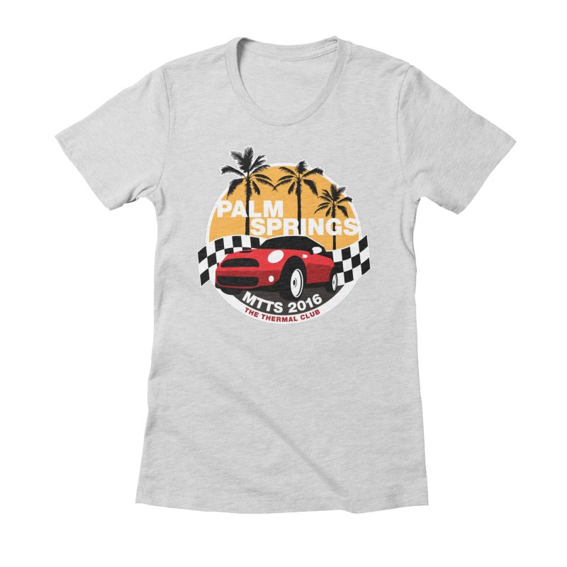 Palm Springs –MTTS 2016 Women's Fitted T-Shirt by TwistyMini Motoring Shirts