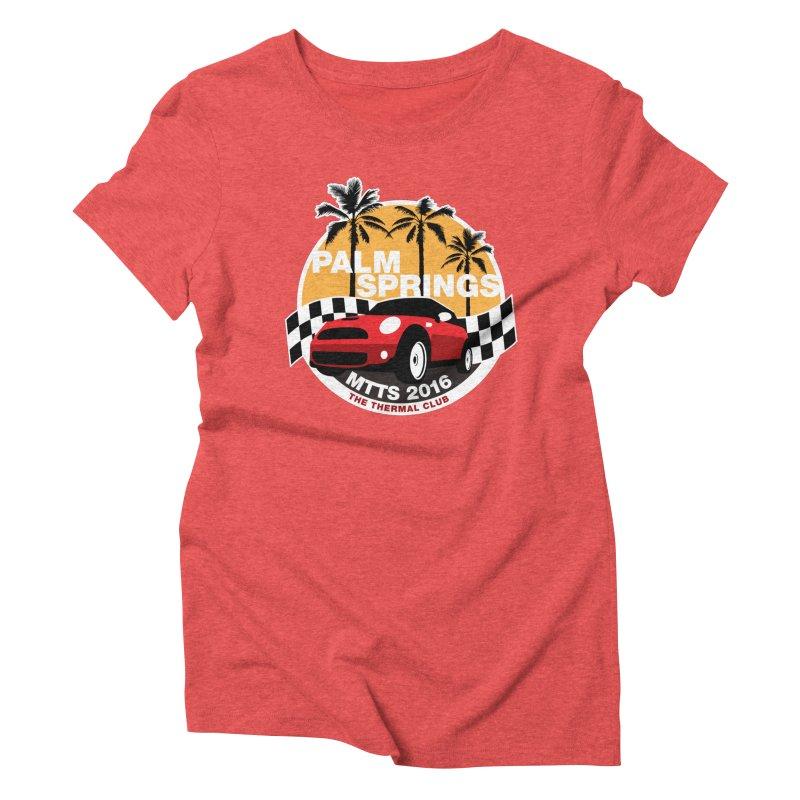 Palm Springs –MTTS 2016 Women's Triblend T-Shirt by TwistyMini Motoring Shirts