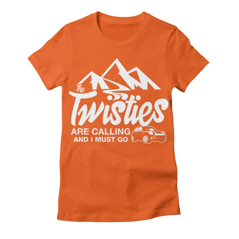 The Twists are Calling Women's Fitted T-Shirt by TwistyMini Motoring Shirts