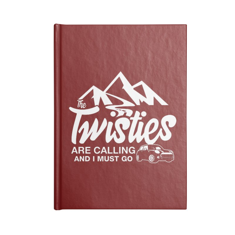 The Twists are Calling Accessories Blank Journal Notebook by TwistyMini Motoring Shirts