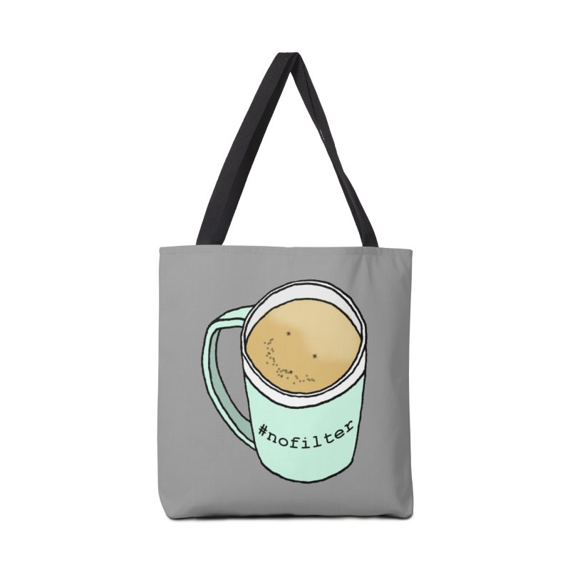 #nofilter Accessories Tote Bag Bag by Nick's Artist Shop