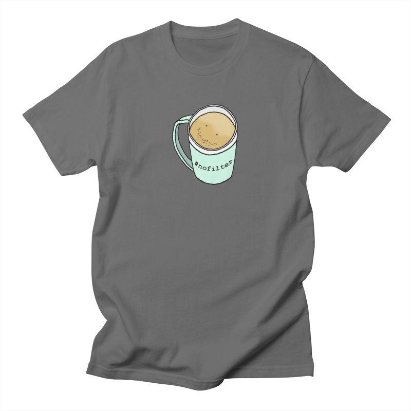 #nofilter Men's T-Shirt by Nick's Artist Shop