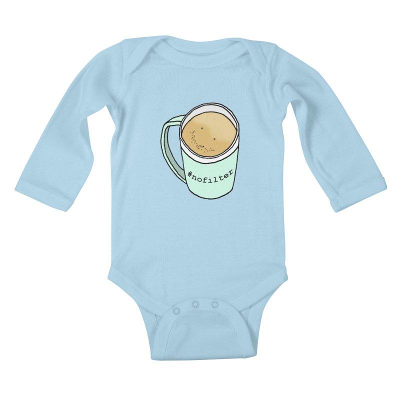 #nofilter Kids Baby Longsleeve Bodysuit by Nick's Artist Shop