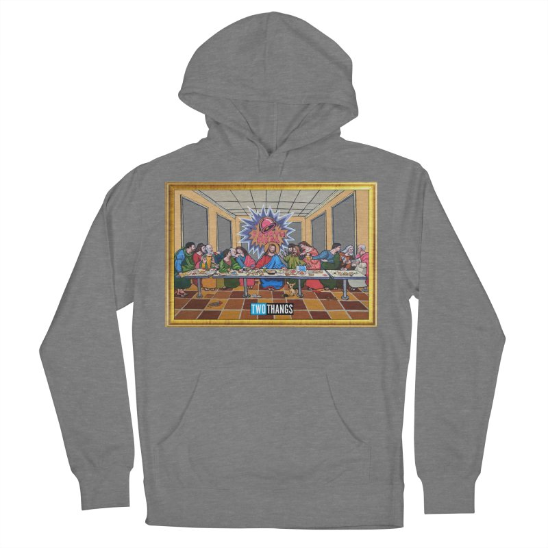 The Last Supper / Taco Bell Women's Pullover Hoody by Two Thangs Artist Shop