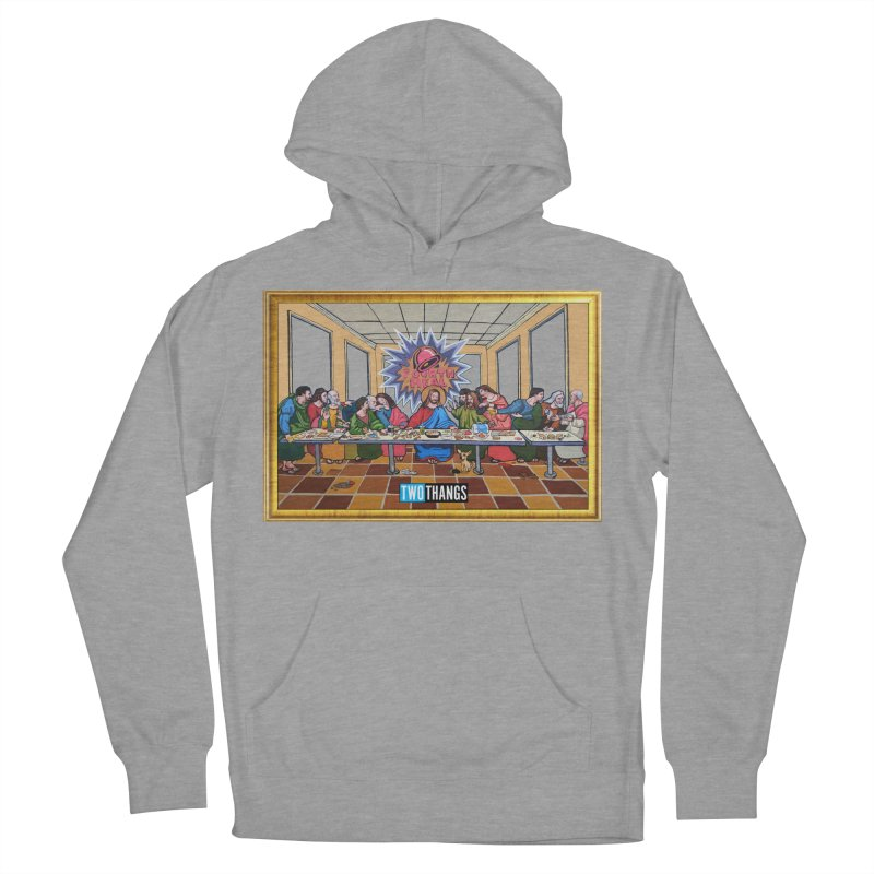 The Last Supper / Taco Bell Men's French Terry Pullover Hoody by Two Thangs Artist Shop