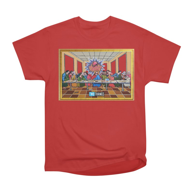 The Last Supper / Taco Bell Men's Heavyweight T-Shirt by Two Thangs Artist Shop