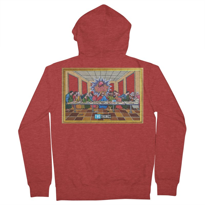 The Last Supper / Taco Bell Women's Zip-Up Hoody by Two Thangs Artist Shop