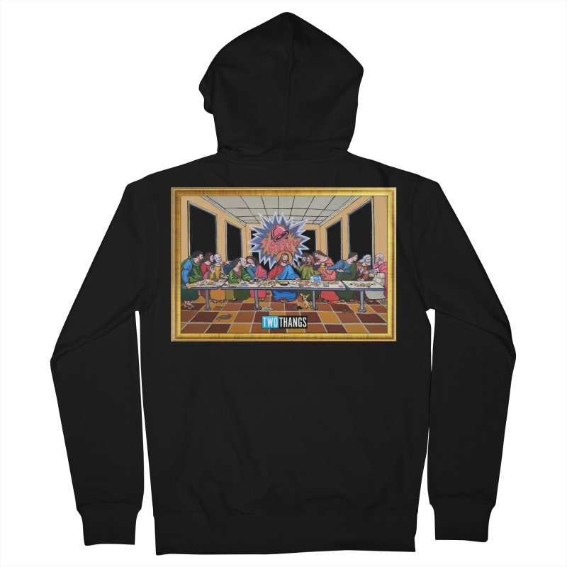 The Last Supper / Taco Bell Women's French Terry Zip-Up Hoody by Two Thangs Artist Shop