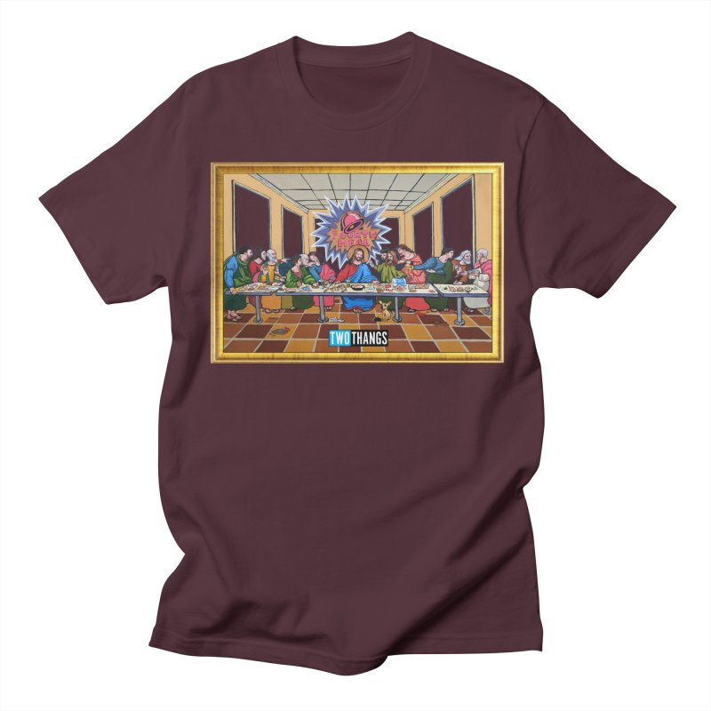 The Last Supper / Taco Bell Men's Regular T-Shirt by Two Thangs Artist Shop