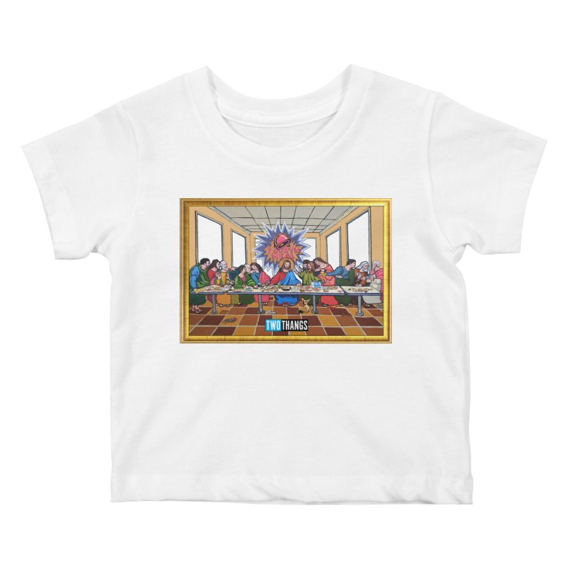 The Last Supper / Taco Bell Kids Baby T-Shirt by Two Thangs Artist Shop