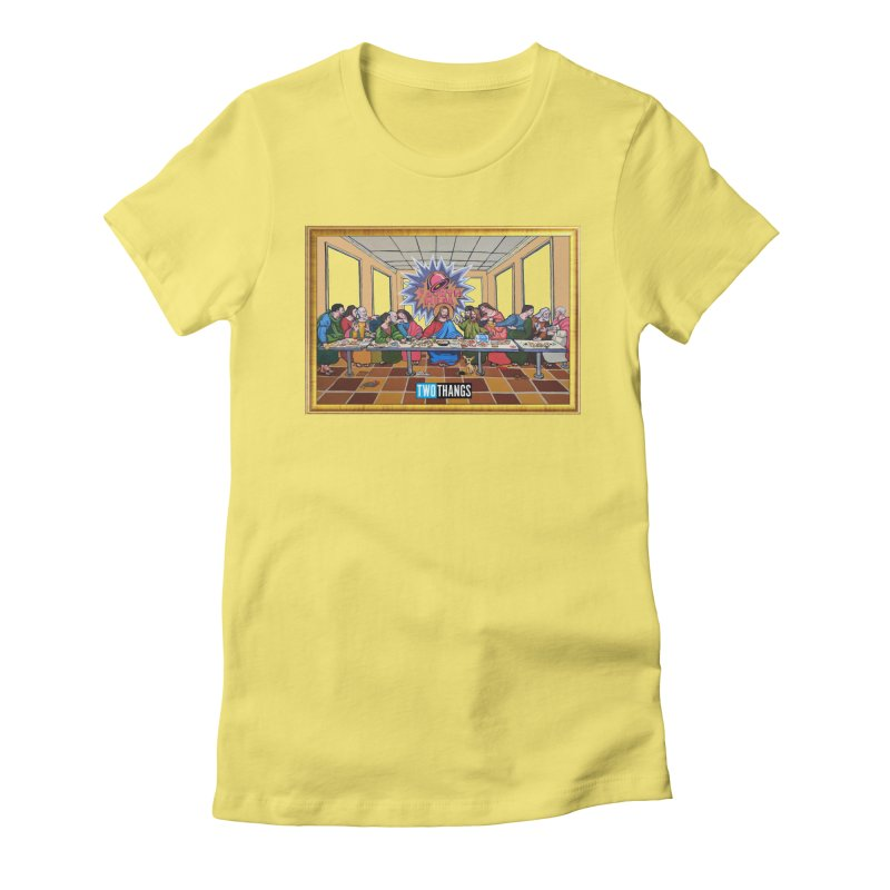 The Last Supper / Taco Bell Women's T-Shirt by Two Thangs Artist Shop