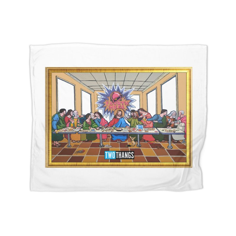 The Last Supper / Taco Bell Home Fleece Blanket Blanket by Two Thangs Artist Shop