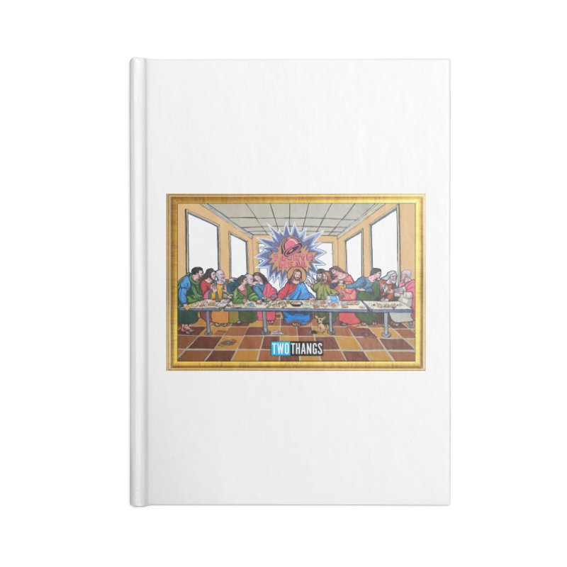 The Last Supper / Taco Bell Accessories Blank Journal Notebook by Two Thangs Artist Shop