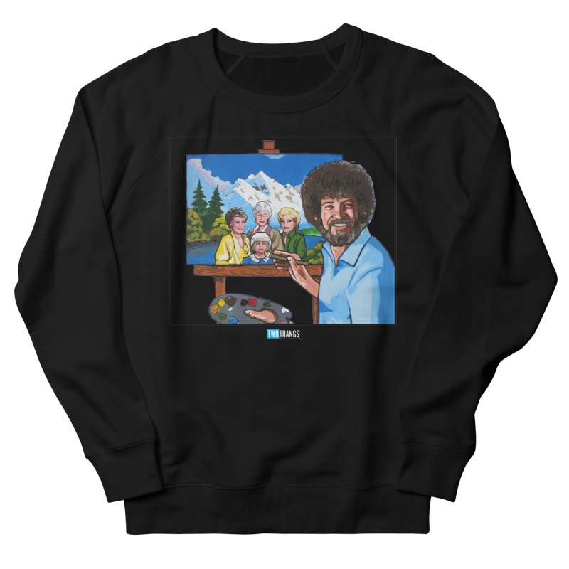 the Golden Girls get their portrait painted Women's Sweatshirt by Two Thangs Artist Shop