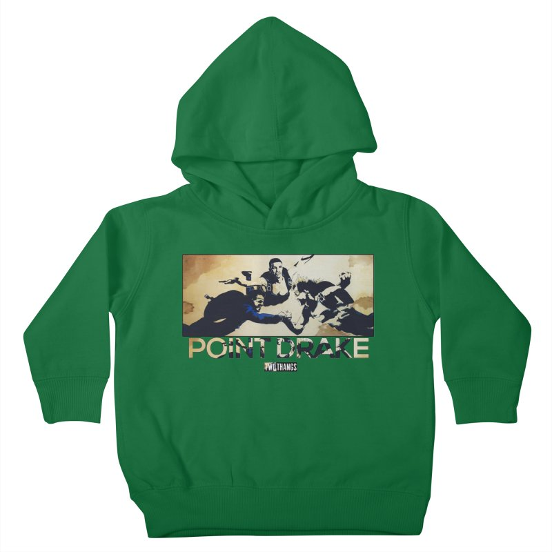 Point Drake Kids Toddler Pullover Hoody by Two Thangs Artist Shop