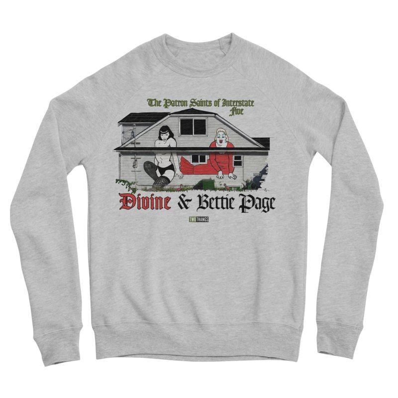 Bettie Page and Divine Women's Sweatshirt by Two Thangs Artist Shop