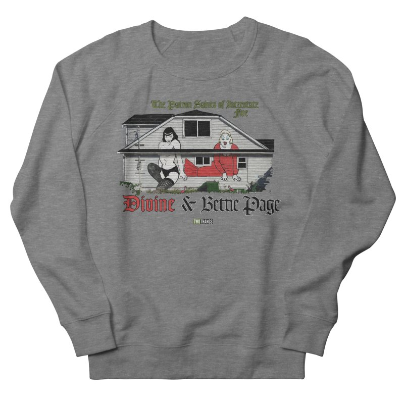 Bettie Page and Divine Men's French Terry Sweatshirt by Two Thangs Artist Shop