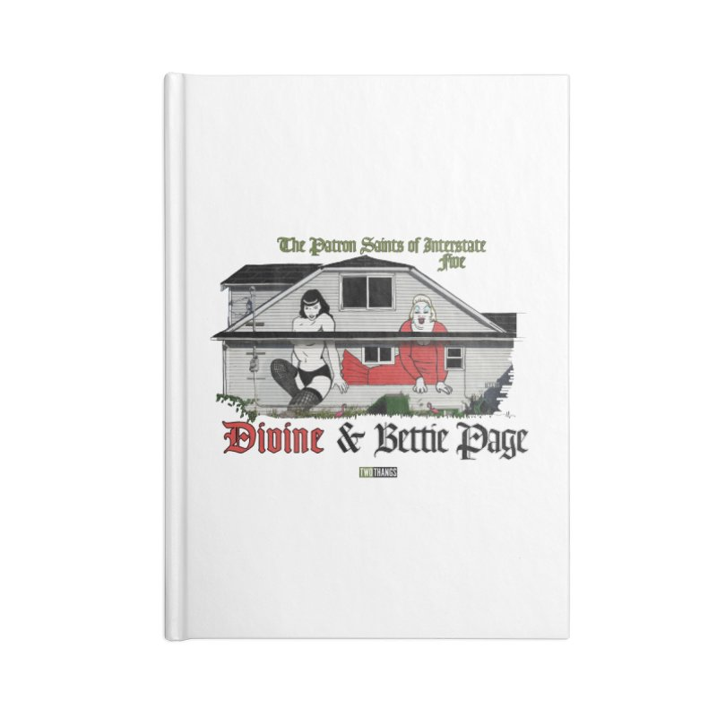 Bettie Page and Divine Accessories Blank Journal Notebook by Two Thangs Artist Shop