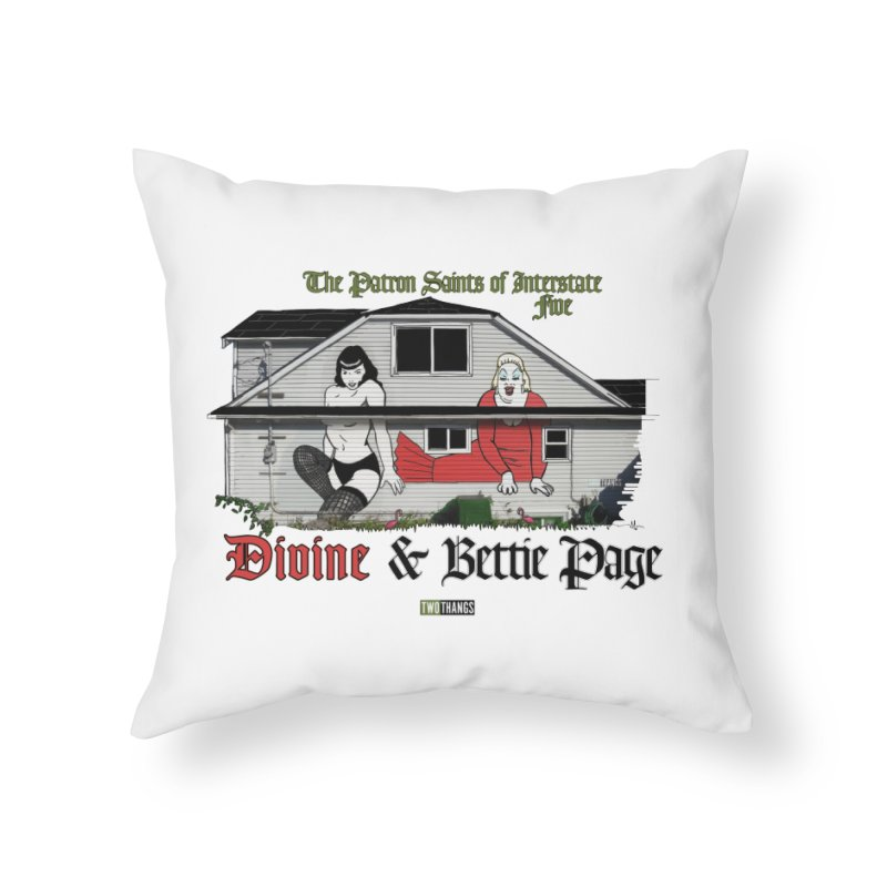 Bettie Page and Divine Home Throw Pillow by Two Thangs Artist Shop
