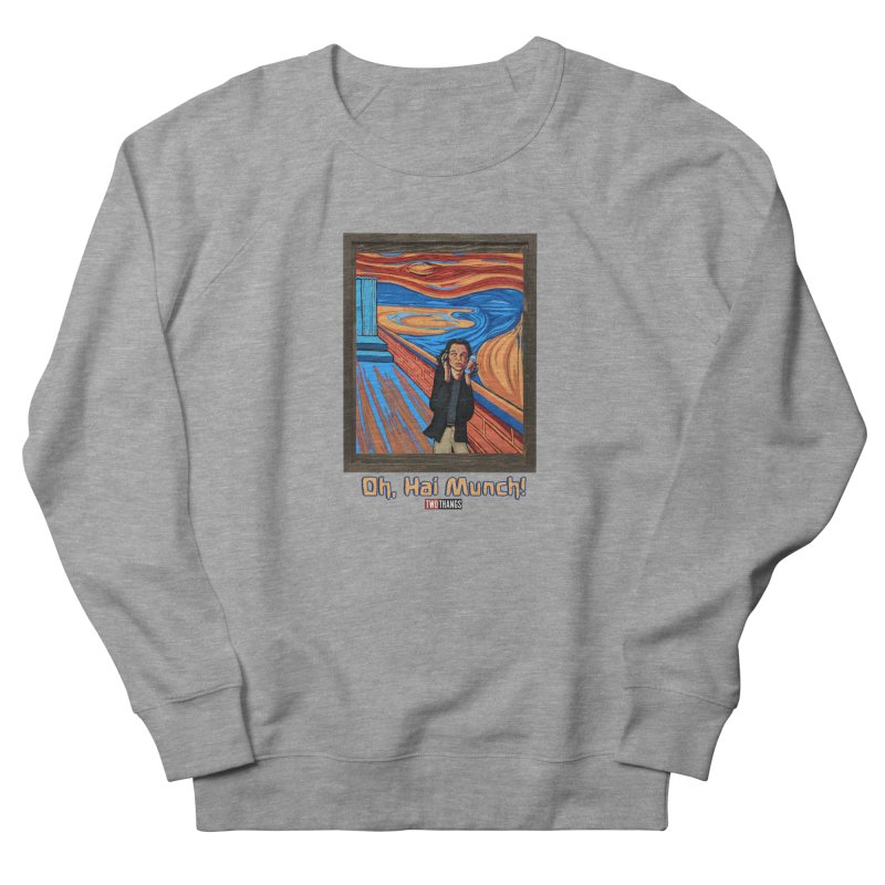 """The Room / The Scream """"Oh, Hai Munch!"""" Men's French Terry Sweatshirt by Two Thangs Artist Shop"""