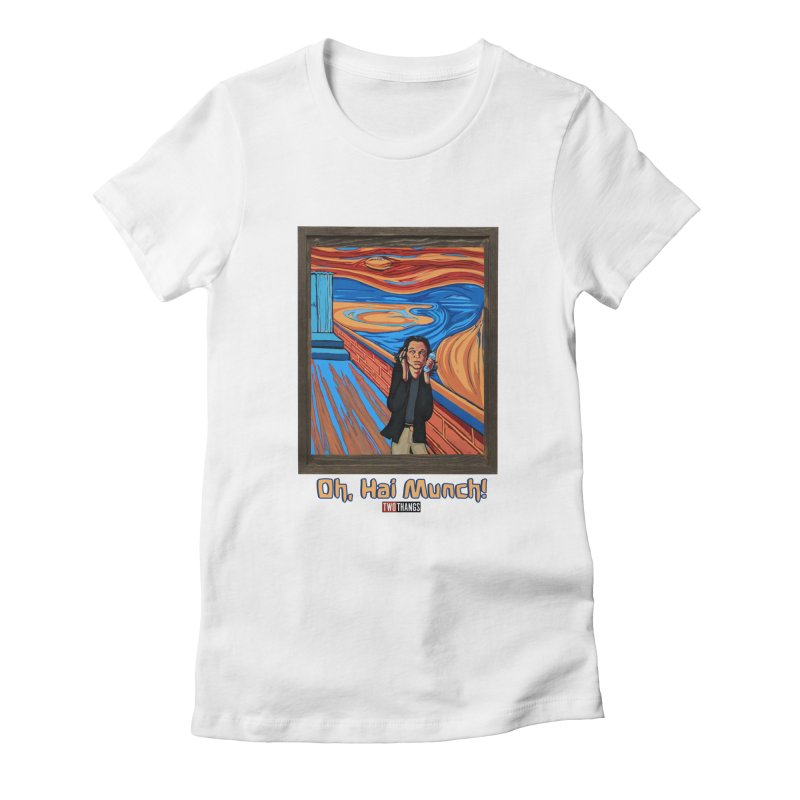 "The Room / The Scream ""Oh, Hai Munch!"" Women's Fitted T-Shirt by Two Thangs Artist Shop"