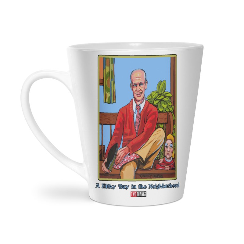 Mr. Waters Filthy Neighborhood Accessories Latte Mug by Two Thangs Artist Shop
