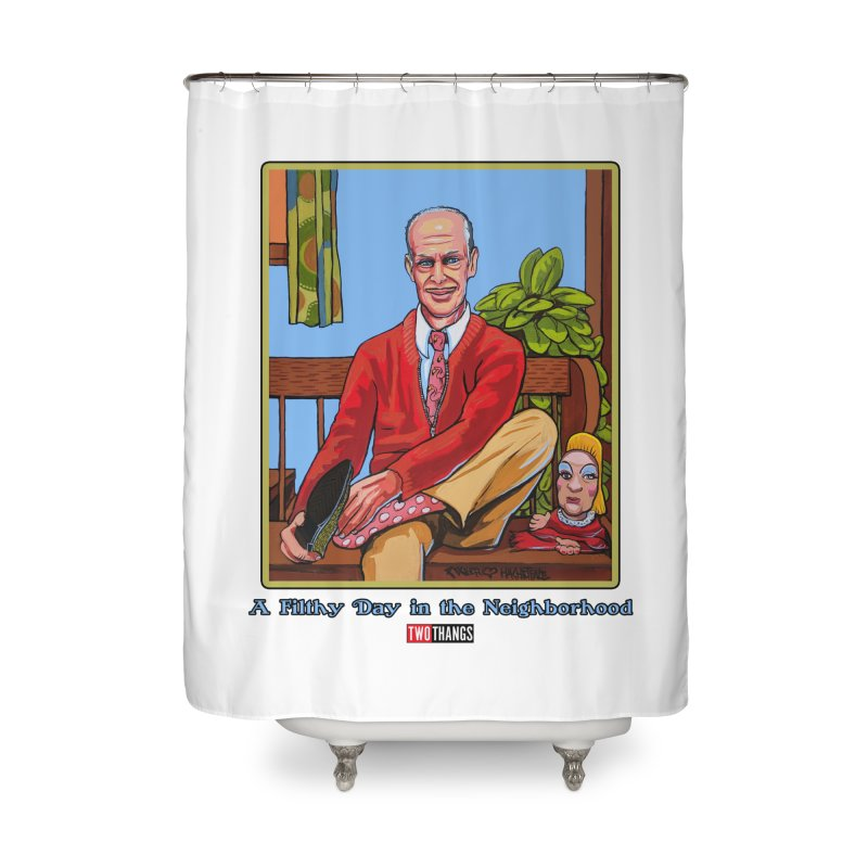 Mr. Waters Filthy Neighborhood Home Shower Curtain by Two Thangs Artist Shop