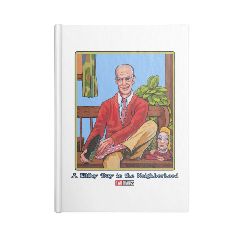 Mr. Waters Filthy Neighborhood Accessories Blank Journal Notebook by Two Thangs Artist Shop