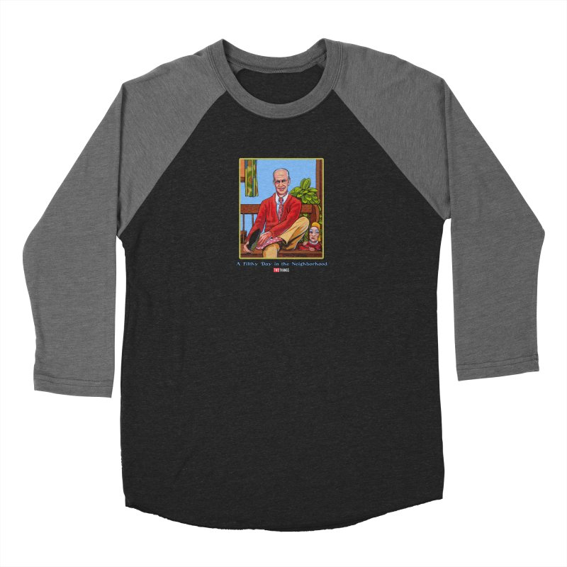 Mr. Waters Filthy Neighborhood Men's Baseball Triblend Longsleeve T-Shirt by Two Thangs Artist Shop