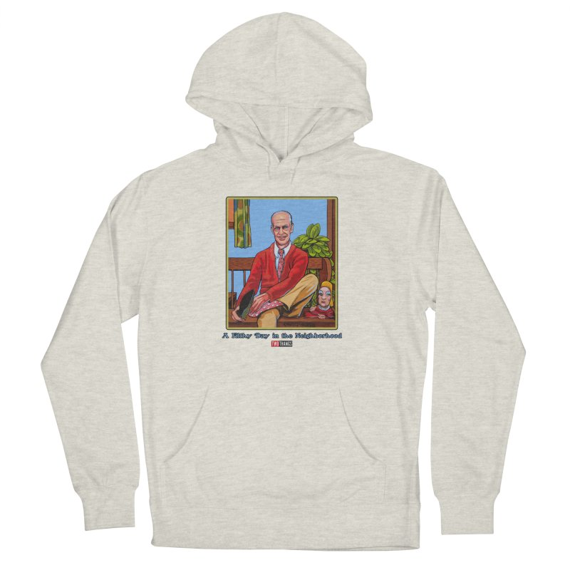 Mr. Waters Filthy Neighborhood Men's French Terry Pullover Hoody by Two Thangs Artist Shop