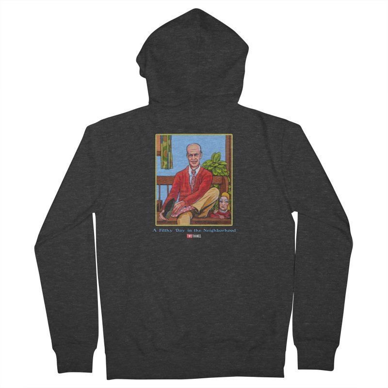 Mr. Waters Filthy Neighborhood Women's French Terry Zip-Up Hoody by Two Thangs Artist Shop
