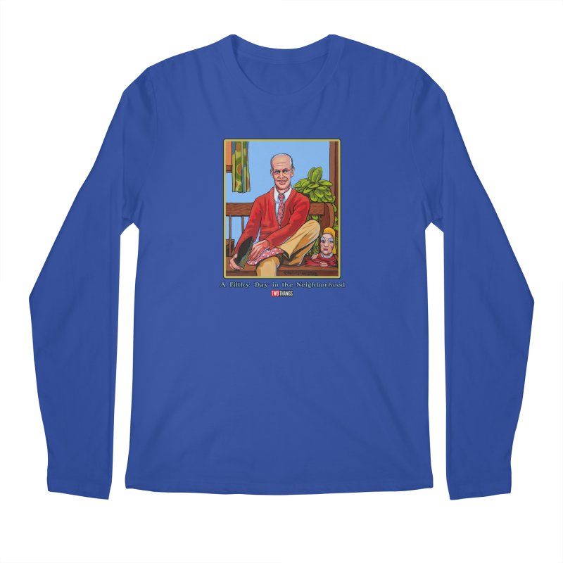 Mr. Waters Filthy Neighborhood Men's Longsleeve T-Shirt by Two Thangs Artist Shop