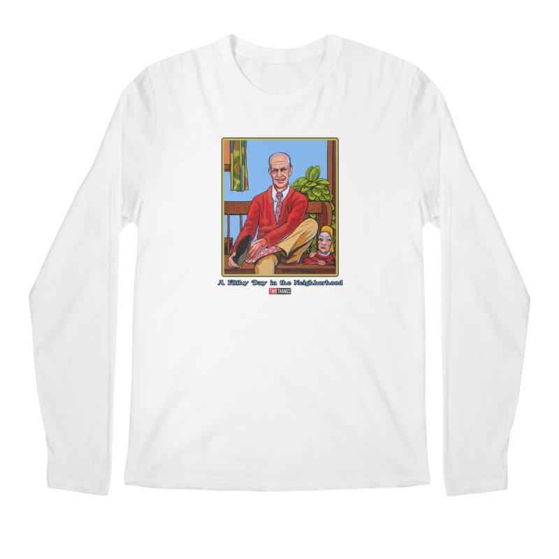 Mr. Waters Filthy Neighborhood Men's Regular Longsleeve T-Shirt by Two Thangs Artist Shop