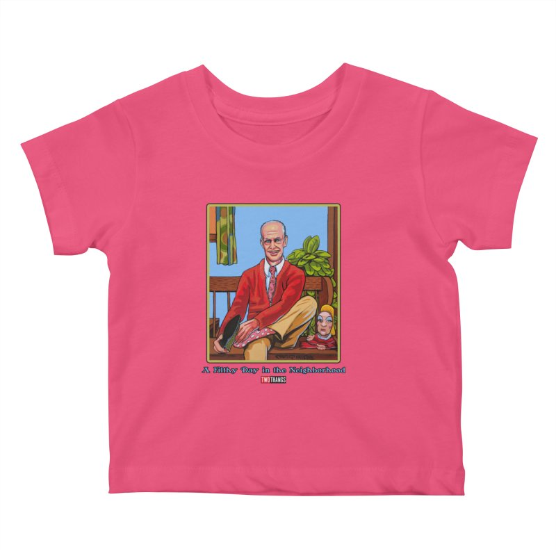 Mr. Waters Filthy Neighborhood Kids Baby T-Shirt by Two Thangs Artist Shop
