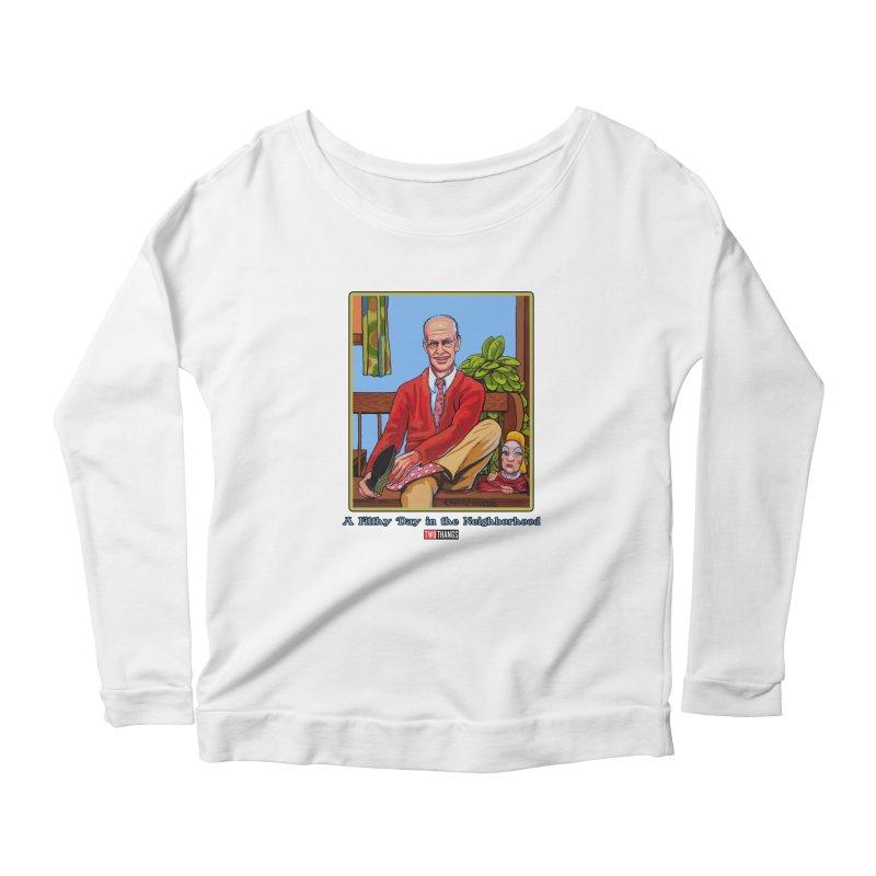 Mr. Waters Filthy Neighborhood Women's Scoop Neck Longsleeve T-Shirt by Two Thangs Artist Shop