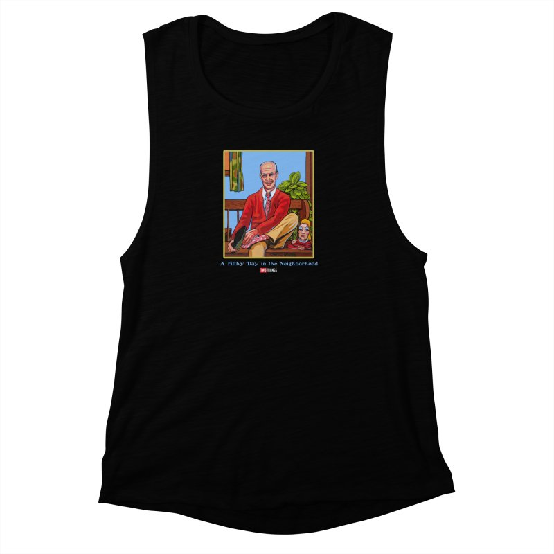 Mr. Waters Filthy Neighborhood Women's Muscle Tank by Two Thangs Artist Shop