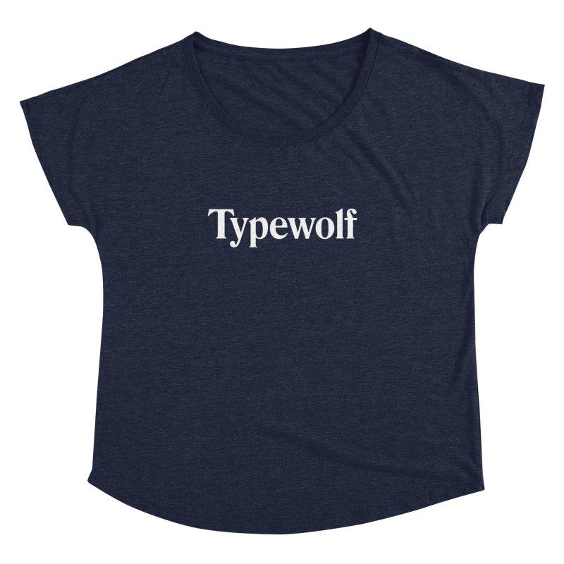 Typewolf Shirt Women's Dolman Scoop Neck by Typewolf Apparel