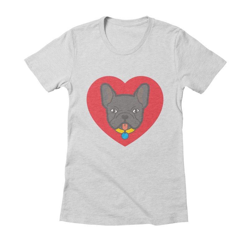 Love Your Frenchie Women's Fitted T-Shirt by typonegative's Artist Shop