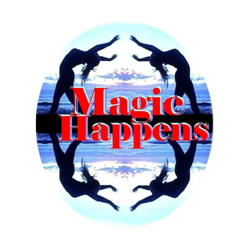 Magic Happens by tzarts's Artist Shop