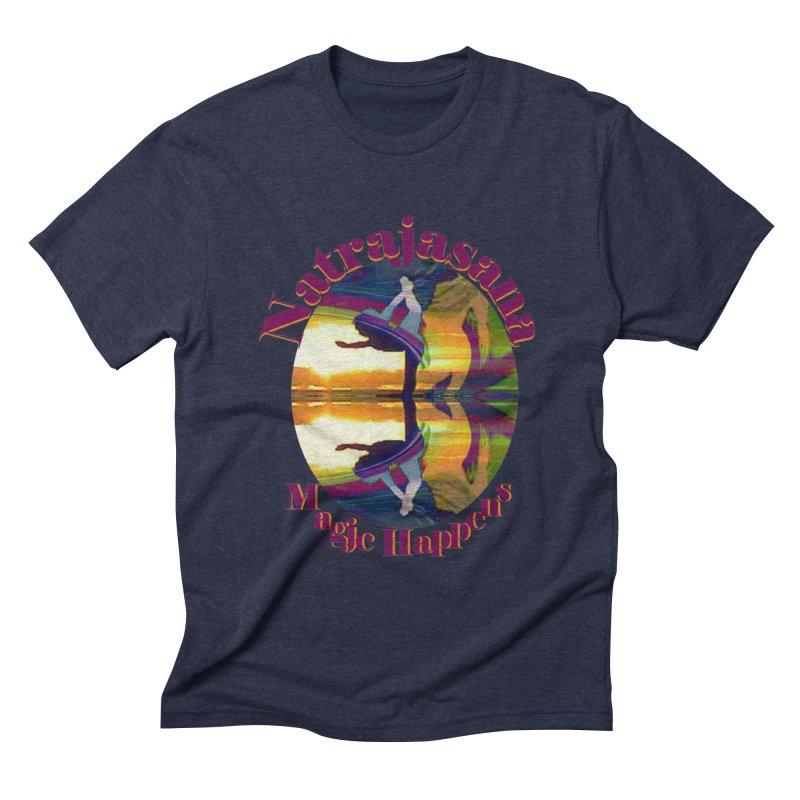 Natrajasana Magic Happens Men's Triblend T-shirt by tzarts's Artist Shop