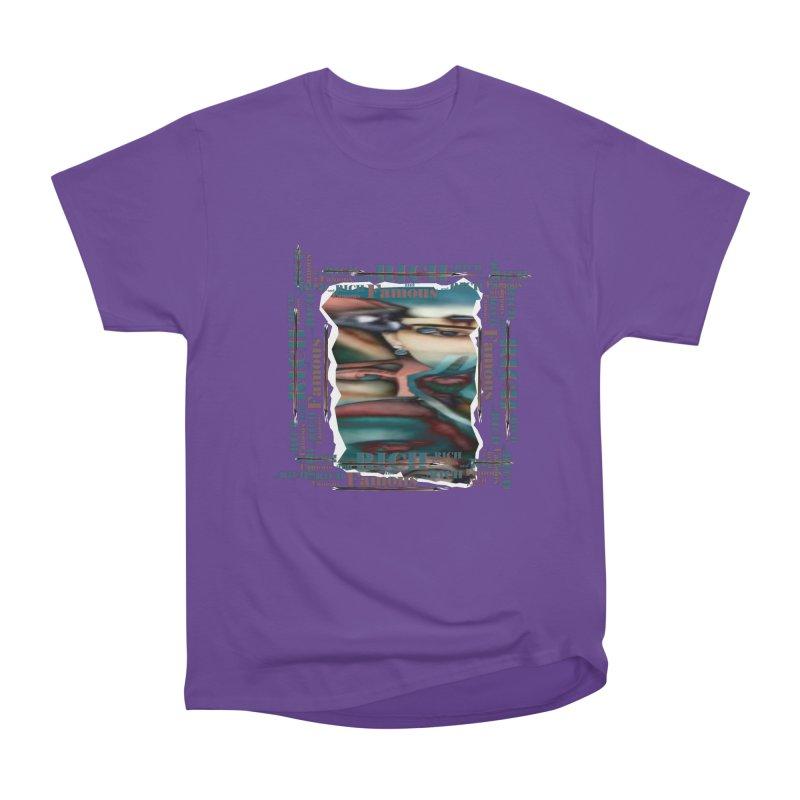 Rich and Famous Women's Classic Unisex T-Shirt by tzarts's Artist Shop