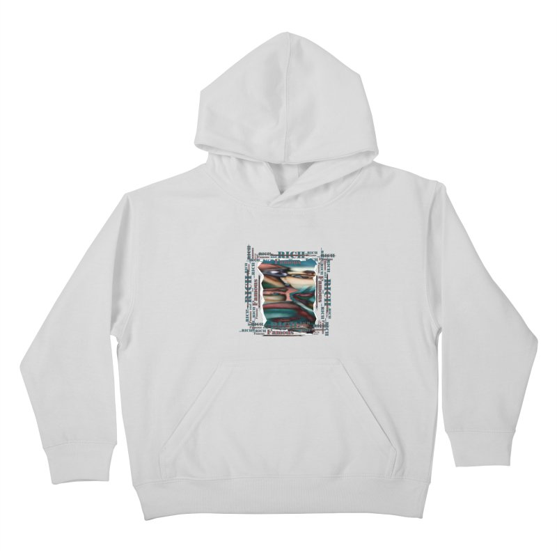Rich and Famous Kids Pullover Hoody by tzarts's Artist Shop