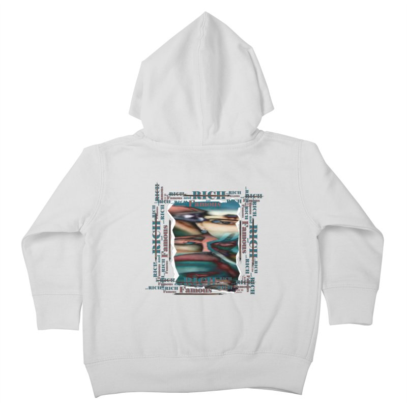 Rich and Famous Kids Toddler Zip-Up Hoody by tzarts's Artist Shop