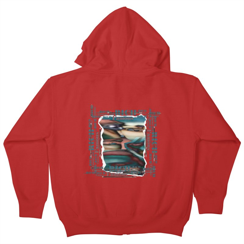 Rich and Famous Kids Zip-Up Hoody by tzarts's Artist Shop