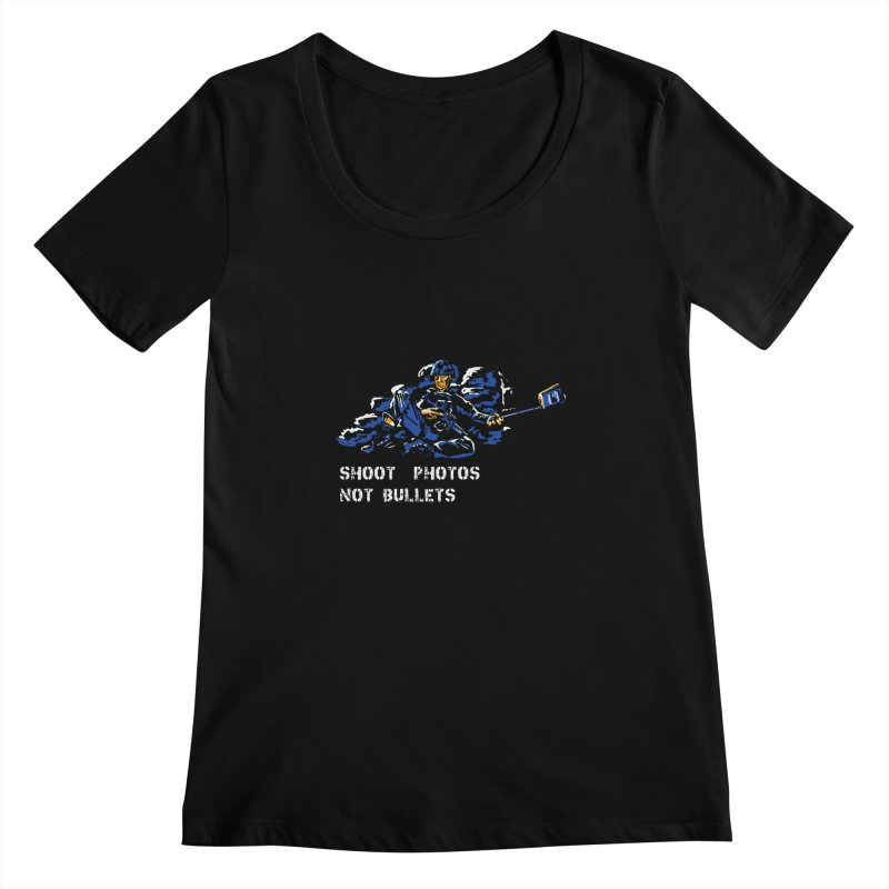 Shoot photos not bullets Women's Scoopneck by U-Bot Shop