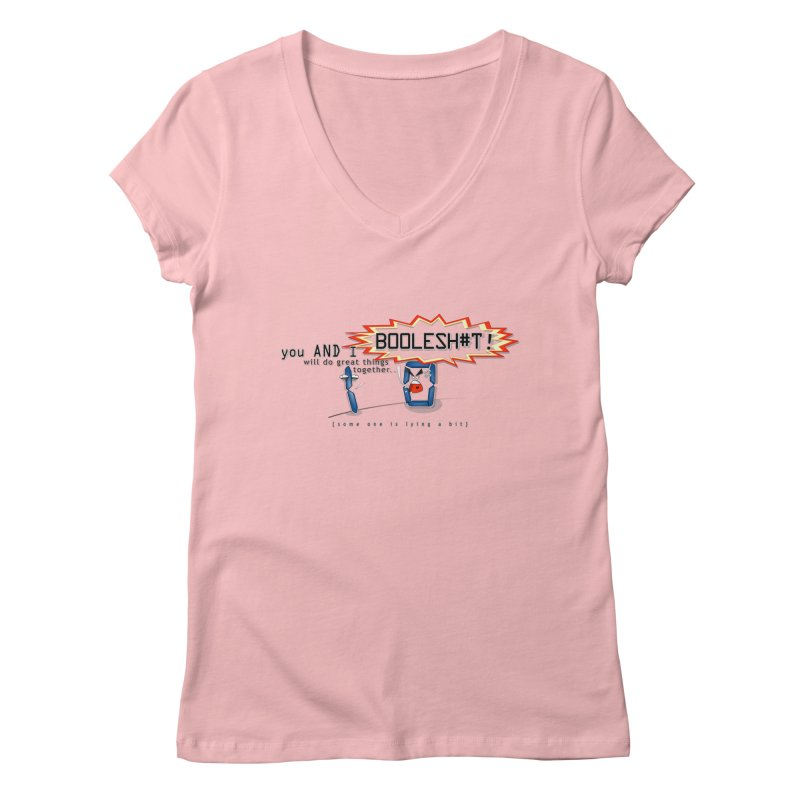 BooleS**T! Women's V-Neck by U-Bot Shop
